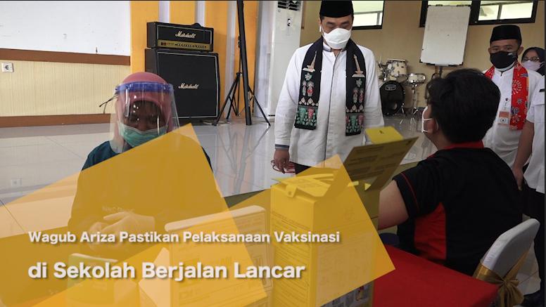 Wagub Ariza Pastikan Pelaksanaan Vaksinasi di Sekolah Berjalan Lancar