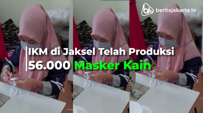 IKM di Jaksel Telah Produksi 56.000 Masker Kain