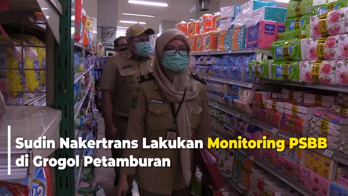 Sudin Nakertrans Lakukan Monitoring PSBB di Grogol Petamburan
