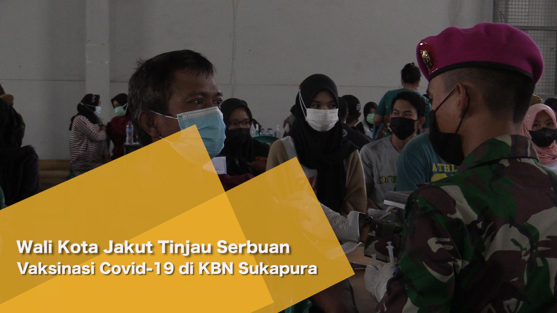 Wali Kota Jakut Tinjau Serbuan Vaksinasi Covid-19 di KBN Sukapura