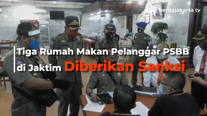 Tiga Rumah Makan Pelanggar PSBB di Jaktim Diberikan Sanksi