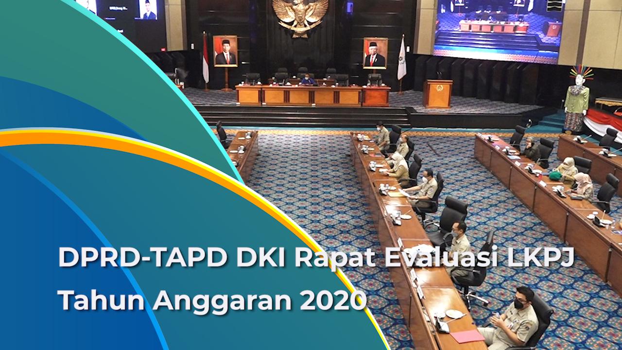Rapat Evaluasi LKPJ Tahun 2020 Digelar di DPRD