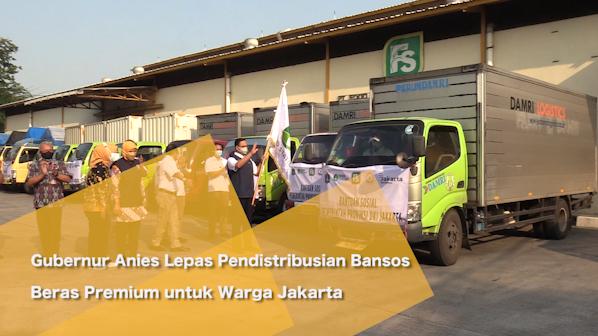 Gubernur Anies Lepas Pendistribusian Bansos Beras Premium untuk Warga Jakarta