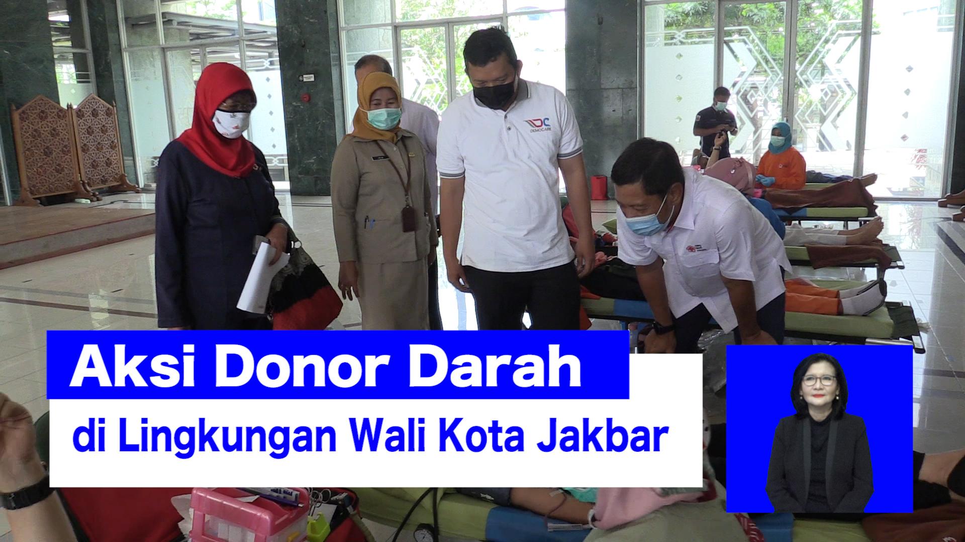 Aksi Donor Darah di Lingkungan Wali Kota Jakbar