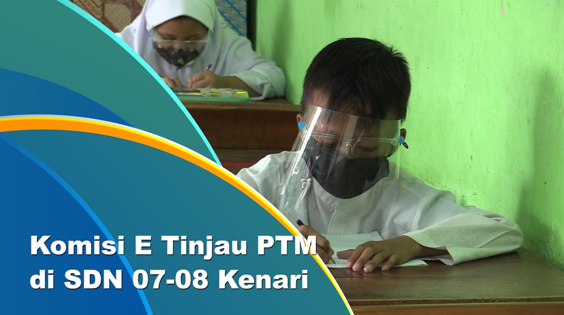 Pelaksanaan PTM Sekolah di Jakpus Ditinjau Dewan