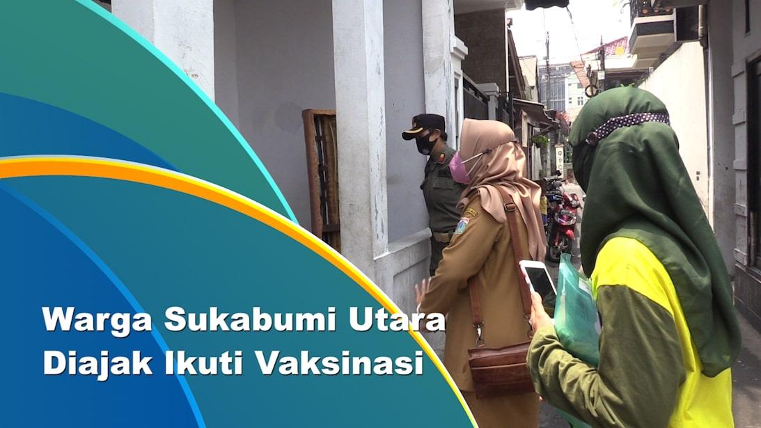 Layanan Vaksinasi di Sukabumi Utara Digencarkan