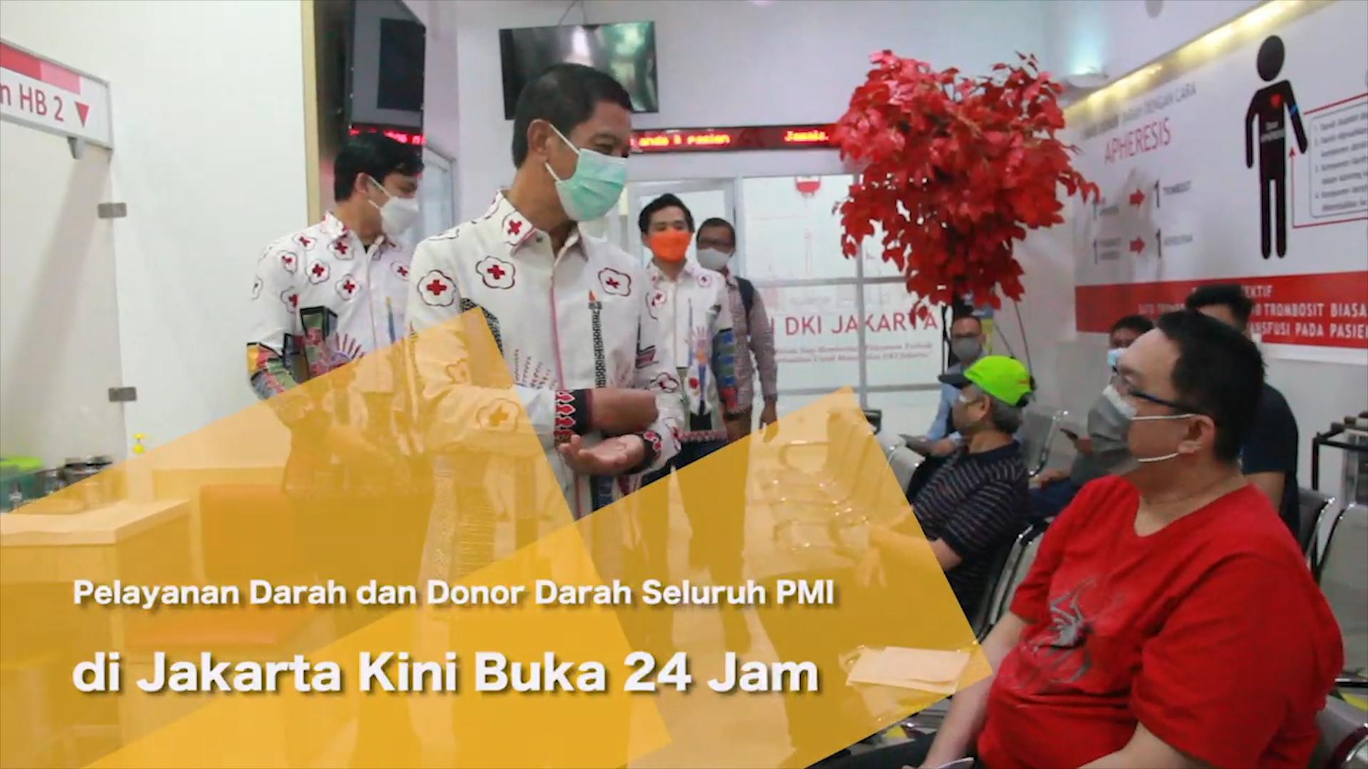 Pelayanan Darah dan Donor Darah Seluruh PMI di Jakarta Kini Buka 24 Jam